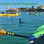 3 of the Best Travel Magazines - View Traveling